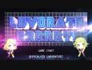 【歌ってみたコラボ!】LUVORATORRRRRY!/はくろ・HIROMATU