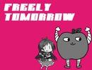 【林檎うめぇ】FREELY TOMORROW【人力】