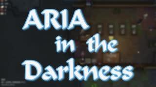 【RimWorld】ARIA - in the Darkness Part4