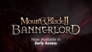 中世RPG 『Mount & Blade II: Bannerlord