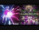 KILLING BLAST【マッシュアップ】killing rhythm × megaton blast