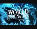 【15人合唱】ワールドドミネイション 歌ってみた