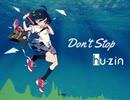 【第三回チュウニズム楽曲公募】hu-zin - Don't Stop