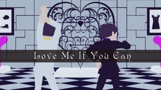 【MMDおそ松さん】Love Me If You Can【数