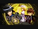 【東方MMD】PHANTOM REPORT【字幕】