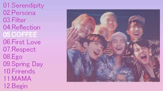 【 BTS 】 Songs Collection : Affection
