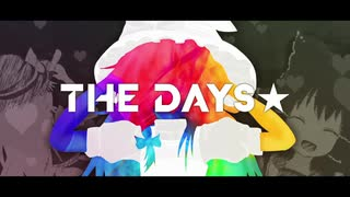The Days☆