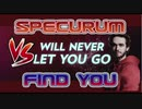 Your Spectrum(Matthew Koma×Zedd)(July Mercy Mashup)