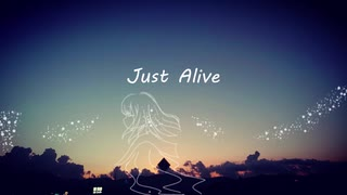 Just Alive / feat.初音ミク