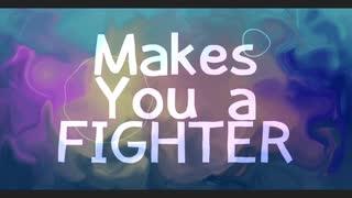 【5人で】Makes You a Fighter【歌ってみた】