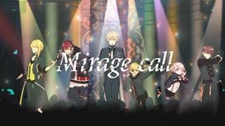 【MV】Mirage call/XYZ