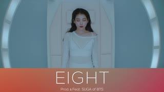 【IU】EIGHT (Prod.&Feat. SUGA of BTS)
