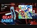 【Beat saber】Fantastic Dreamer (TV Size) -Expart Plus-