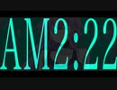 【AM2:22】/闇音レンリ VY1
