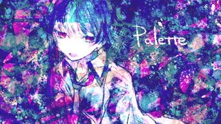 【凛音ツバサ】palette【UTAUカバー】