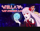 【Stellaris】Say Another Day【VOICEROID実況】