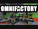 【Minecraft】Omnifactoryゆっくり実況プレイ 12