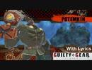 """【歌詞付き】Guilty Gear  -STRIVE-  OST  """"Society"""" (Potemkin's Theme)"""