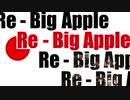 【東方自作アレンジ】Re - Big Apple