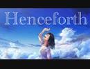 Henceforth - Orangestar  /  えぬこ【歌わせて頂きました】