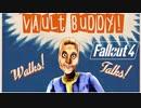 【Fallout 4】Vault Buddyとお友達になろう!コンパニオン追加MOD「Vault Buddy Follower」【MOD紹介】
