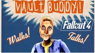 【Fallout 4】Vault Buddyとお友達になろ