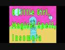 A Little Girl, Magical Spell, Insomnia