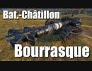 【WoT:Bat.-Châtillon Bourrasque】ゆっくり実況でおくる戦車戦Part748 byアラモンド
