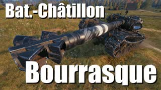 【WoT:Bat.-Châtillon Bourrasque】ゆっくり実況でおくる戦車戦Part748 byアラモンド