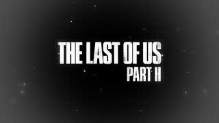 最期まで、生き抜いて、【THE_LAST_OF_US_