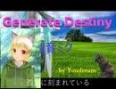 Generate Destiny last