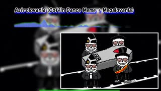 Astrolovania (Coffin Dance Meme + Megal