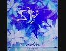 【ノスタルジアOp.3】nalca / onoken