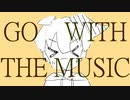 GO WITH THE MUSIC /  v flower