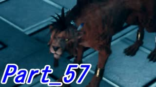 【実況】FINALFANTASY Ⅶ REMAKE Part57【
