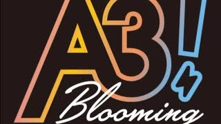 A3! Blooming RADIO 2020年8月14日#072