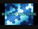 RUN TO THE TIME【作曲】