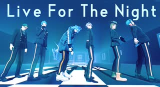 【MMDツイステ】Live For The Night+α【サ