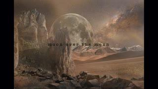 moon over the moon - インスト曲 / フリ