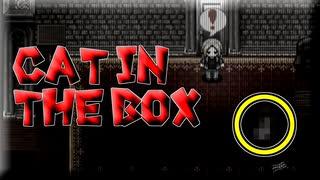 ゆっくり実況[Cat in the Box]#7