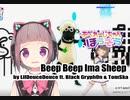 Beep Beep Ima Sheep( by LilDeuceDeuce ft. Black Gryph0n & TomSka) _JUST DANCE_VIRTUALCAST DANCE!!!