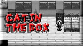 ゆっくり実況[Cat in the Box]#14