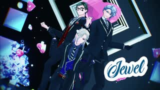 【MMDツイステ】Jewel