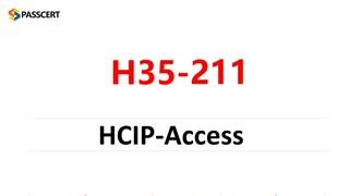 HCIP-Access V2.0 H35-211 Real Questions