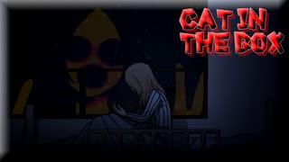 ゆっくり実況[Cat in the Box]#最終回