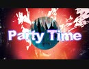 Party Time☆