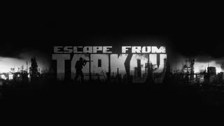 【Escape from Tarkov】タルコフな日常 # 009(VOICEROID実況)