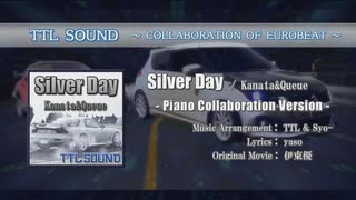 【EUROBEAT】Silver Day (Piano Collabora