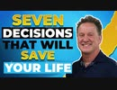 Seven Decisions Part 2 Seven Decisions That Changed ME the keys to life and the motivation to change