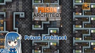 【Prison Architect】ほのぼの刑務所づく